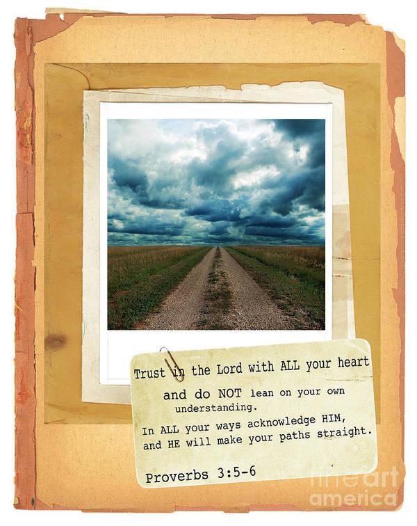 Bible Verse Art Print featuring the photograph Dirt Road With Scripture Verse by Jill Battaglia