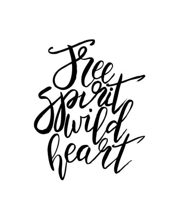 Free Spirit Wild Heart - Black And White Quotes Art Print
