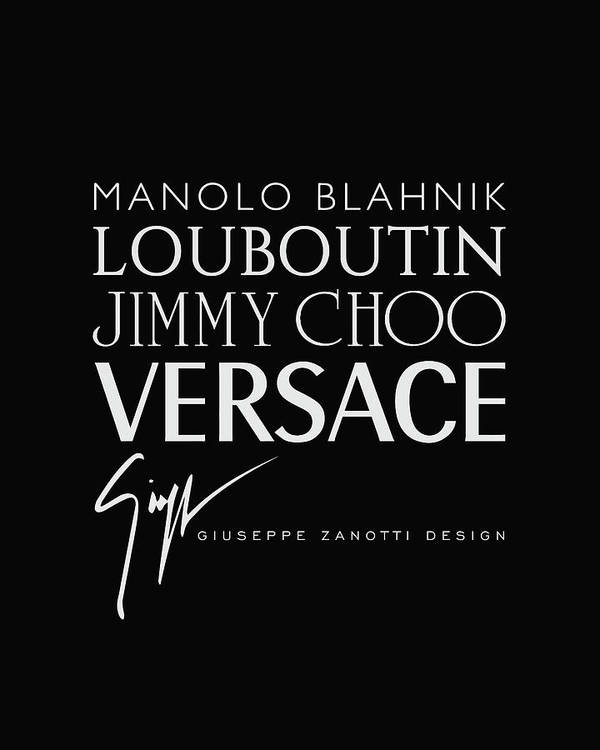 Manolo Blahnik Art Print featuring the digital art Louboutin, Versace, Jimmy Choo - Black And White - Lifestyle And Fashion by TUSCAN Afternoon