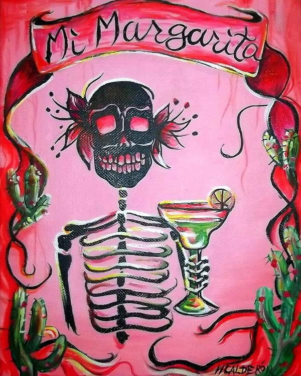 Day Of The Dead Art Print featuring the painting Mi Margarita by Heather Calderon