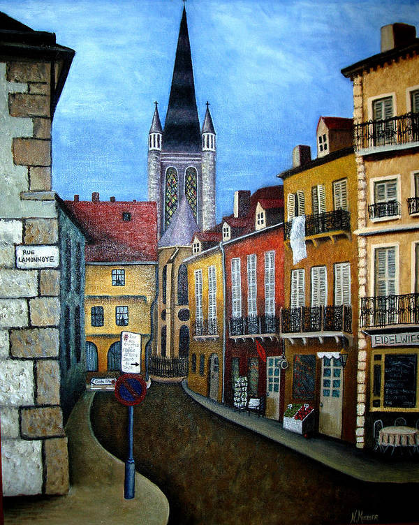 Street Scene Art Print featuring the painting Rue Lamonnoye In Dijon France by Nancy Mueller