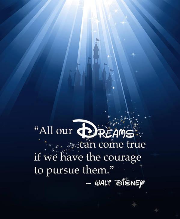 Disney Art Print featuring the digital art Dreams Can Come True by Nancy Ingersoll