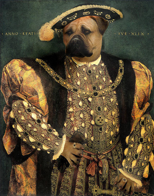 Mastiff Art Print featuring the digital art Henry VIII as a Mastiff by Galen Hazelhofer