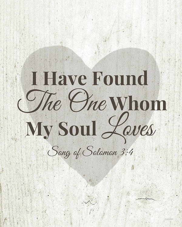 Scripture Art Print featuring the digital art The One Whom My Sould Loves- Art by Linda Woods by Linda Woods