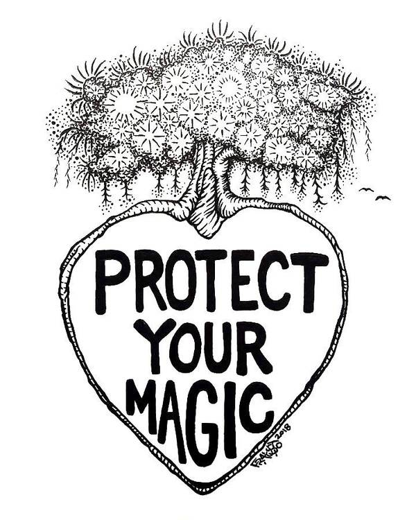 Pen And Ink Art Print featuring the drawing Protect Your Magic Drawing by Rick Frausto