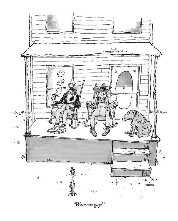 West Sex Entertainment Movies Western Gay Retire Retirement Confused Question Sexuality Discuss Ponder Dog Rocking Chair  (one Old Cowboy Talking To Another. ) 121814 Gbo George Booth Topbooth Art Print featuring the drawing Were We Gay? by George Booth