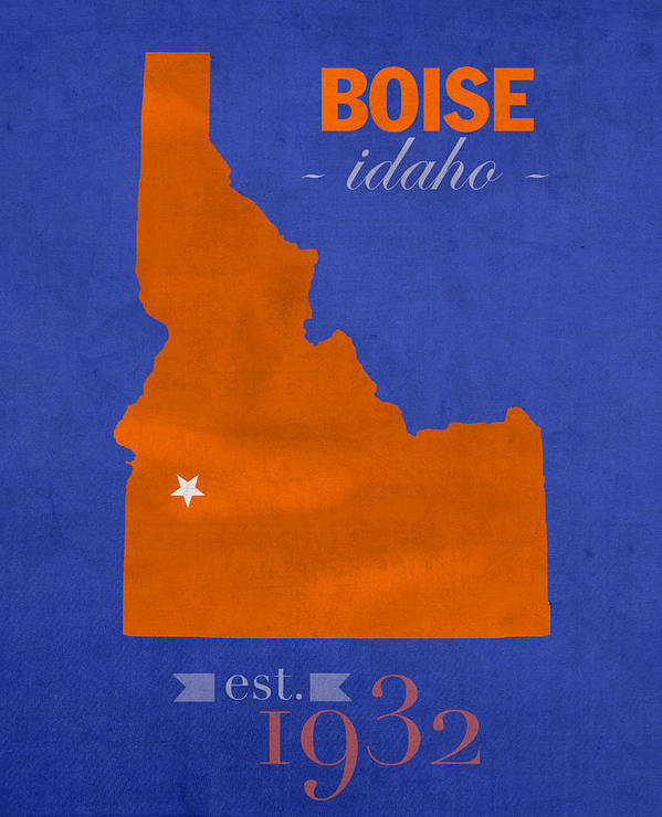 Boise State University Broncos Boise Idaho College Town State Map