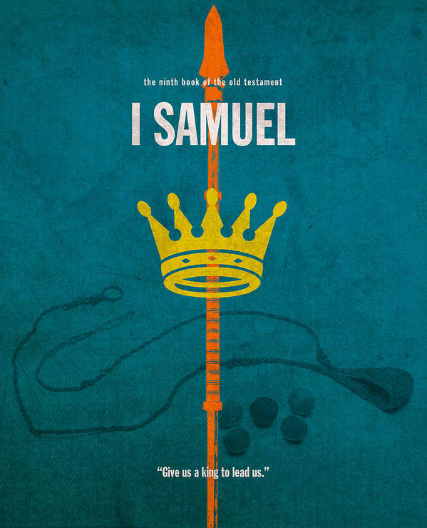 First Art Print featuring the mixed media First Samuel Books Of The Bible Series Old Testament Minimal Poster Art Number 9 by Design Turnpike