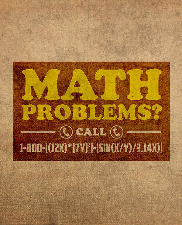 Math Problems Hotline Retro Humor Art Poster Art Print featuring the mixed media Math Problems Hotline Retro Humor Art Poster by Design Turnpike