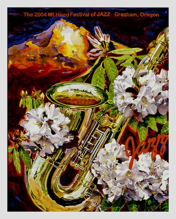 Jazz Poster Mt. Hood Gresham Oregon 2004 Saxophone Sax Rhodes Rhodadendron Art Print featuring the painting The Jazz Poster That Never Was by Mike Hill