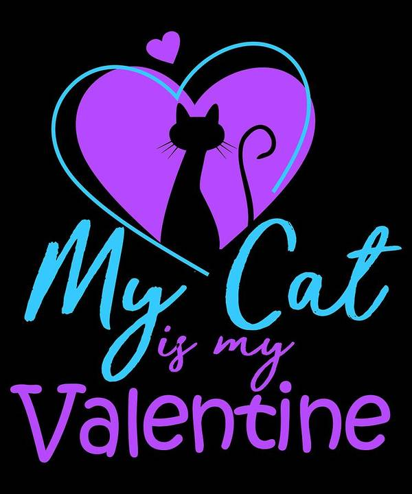 Cat Art Print featuring the digital art My Cat Is My Valentine1 by Kaylin Watchorn
