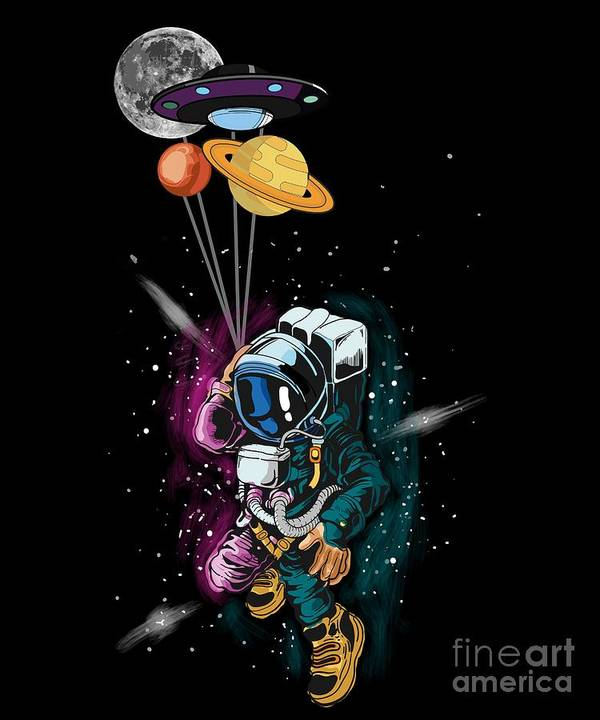 Galaxy Art Print featuring the digital art Astronaut Ufo Balloon Outer Space Shuttle by Thomas Larch