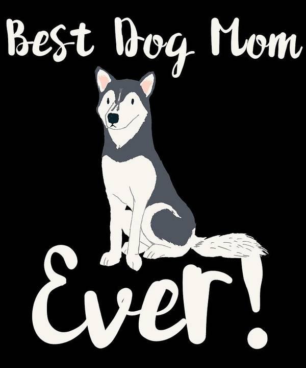 Beagle Art Print featuring the digital art Bestdogmomever Husky by Kaylin Watchorn