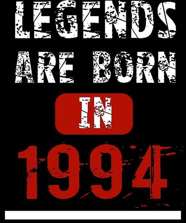 Born Art Print featuring the digital art Legends Are Born In 1994 by Trisha Vroom