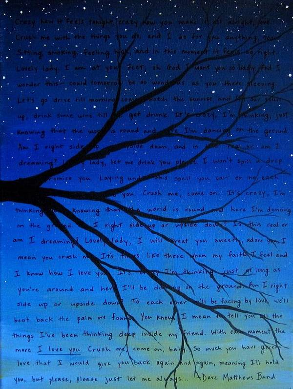 Dave Matthews Band Art Print featuring the painting Dave Matthews Band Crush Song Lyric Art by Michelle Eshleman