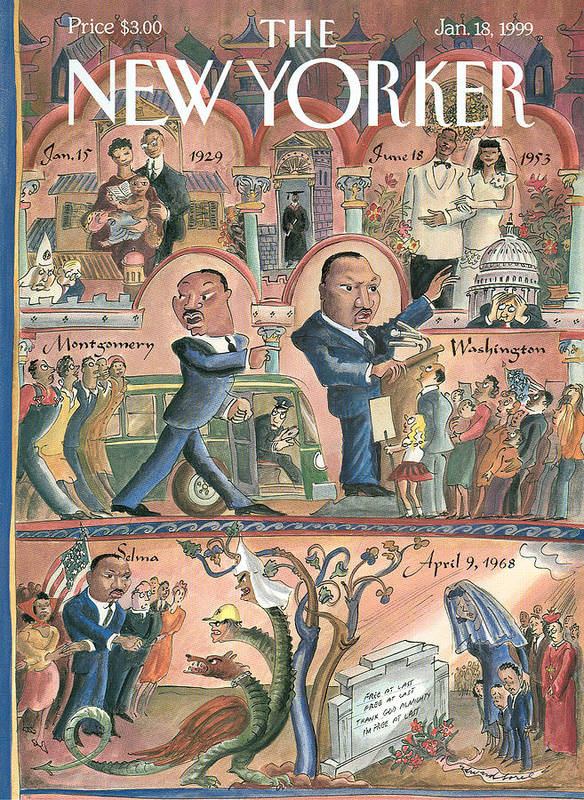 The Life Of Martin Luther King Art Print featuring the painting New Yorker January 18th, 1999 by Edward Sorel