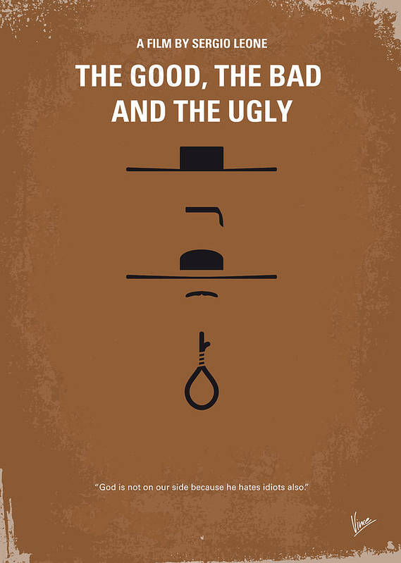 The Art Print featuring the digital art No090 My The Good The Bad The Ugly minimal movie poster by Chungkong Art
