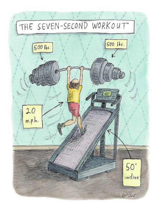 Captionless Art Print featuring the drawing The Seven Second Workout by Roz Chast
