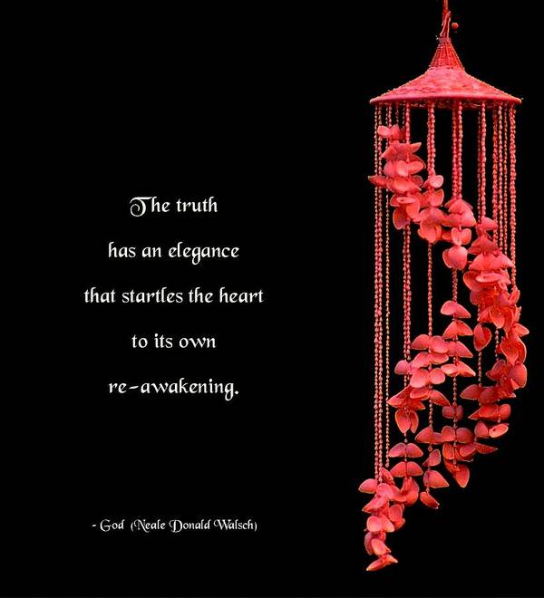 Quotation Art Print featuring the photograph The Elegance Of Truth by Mike Flynn