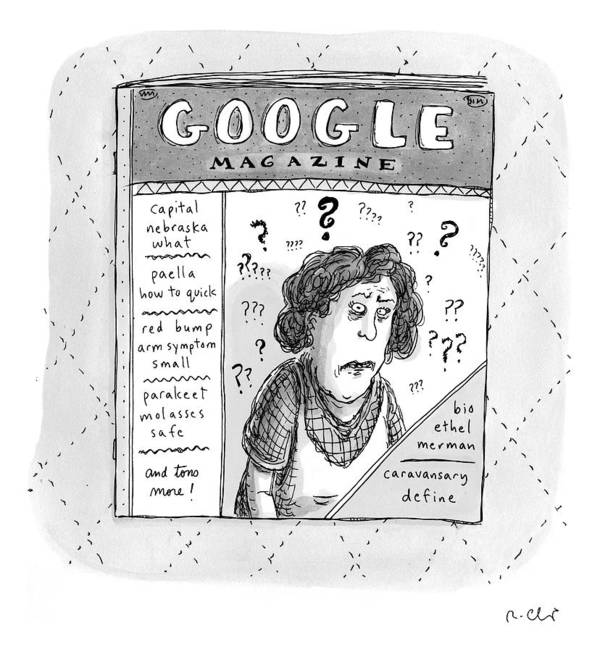Google Art Print featuring the drawing A Magazine Titled Google Magazine by Roz Chast