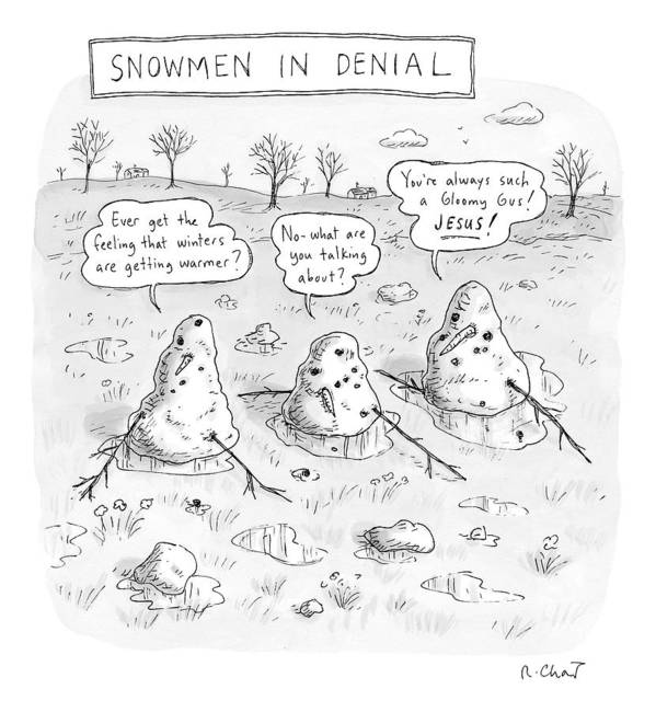 #condenastnewyorkercartoon Art Print featuring the drawing Three Melting Snowmen Are In Denial by Roz Chast