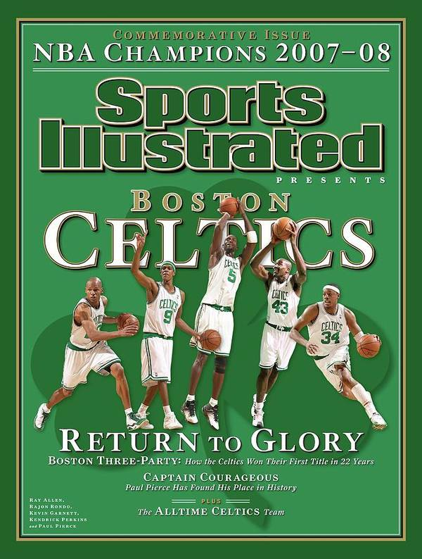 Nba Pro Basketball Art Print featuring the photograph Boston Celtics, Return To Glory 2008 Nba Champions Sports Illustrated Cover by Sports Illustrated