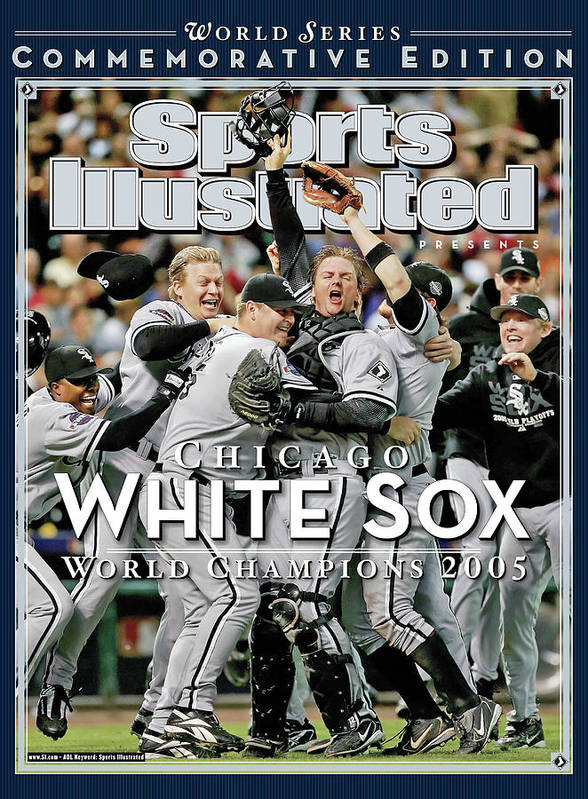 American League Baseball Art Print featuring the photograph Chicago White Sox, 2005 World Series Champions Sports Illustrated Cover by Sports Illustrated