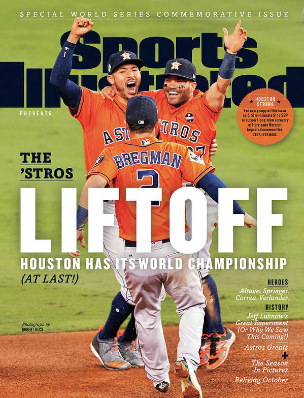 Alex Bregman Art Print featuring the photograph Houston Astros 2017 World Series Champions Sports Illustrated Cover by Sports Illustrated