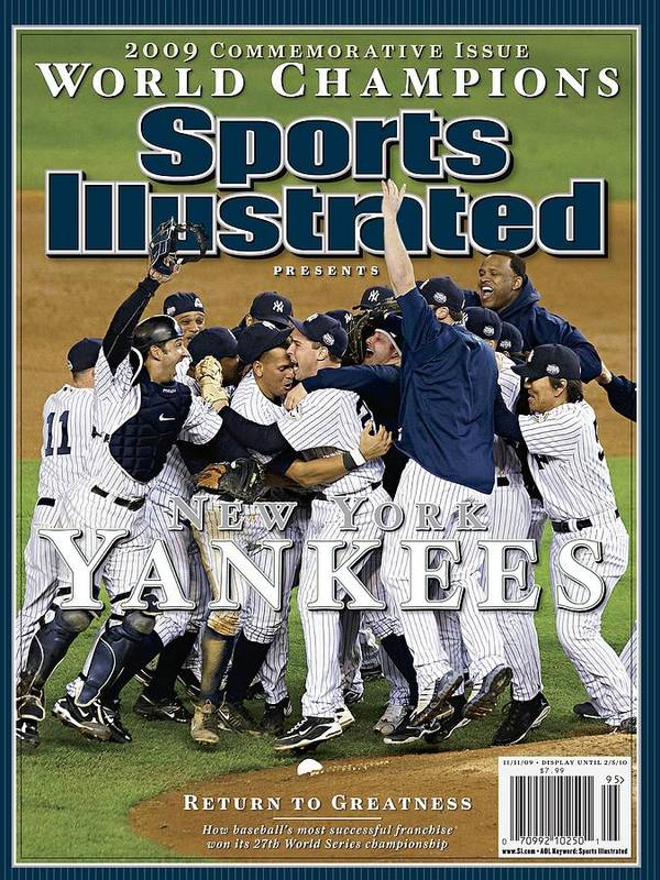 American League Baseball Art Print featuring the photograph New York Yankees, 2009 World Series Sports Illustrated Cover by Sports Illustrated