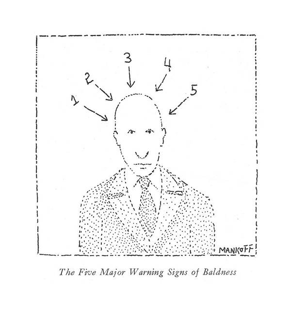 Medical Research Art Print featuring the drawing The Five Major Warning Signs Of Baldness by Robert Mankoff