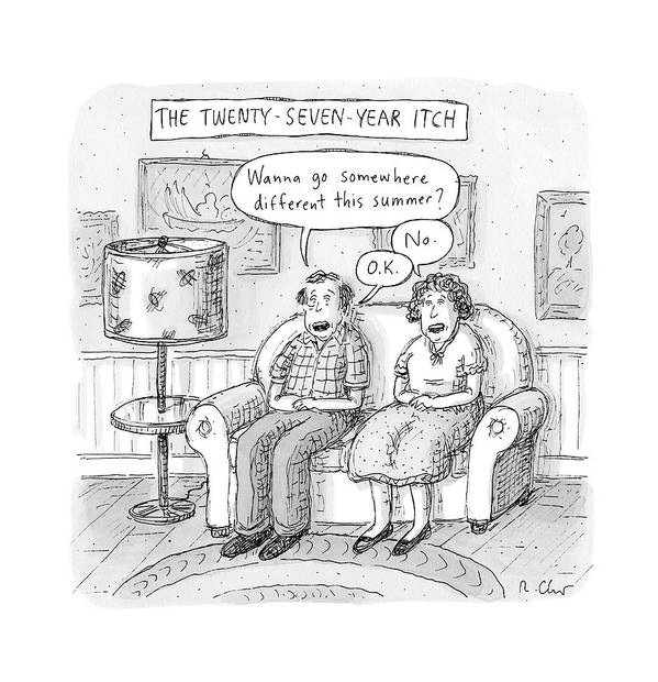 The 27-year-itch. Summer Art Print featuring the drawing Husband And Wife Discuss Summer Plans On A Couch by Roz Chast