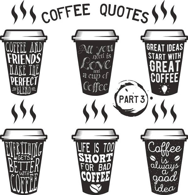 Vector Coffee Quotes And Sayings Typography Set Art Print By Siberianart