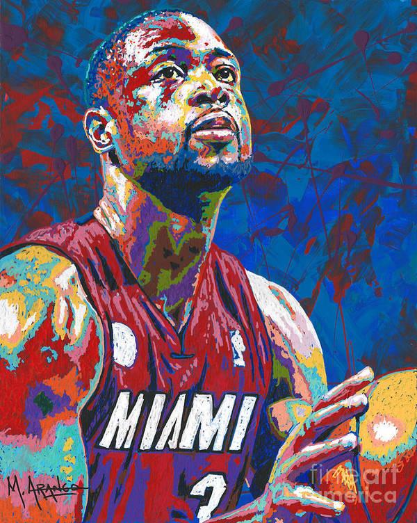 Dwyane Wade Art Print featuring the painting Miami Wade by Maria Arango