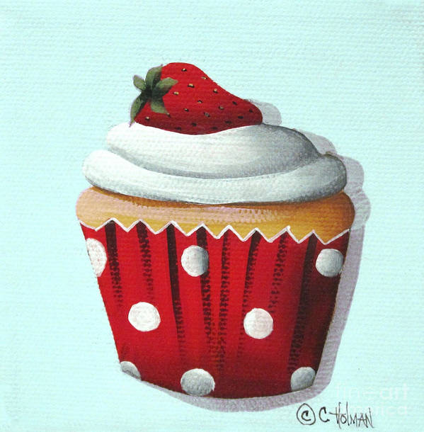 Art Art Print featuring the painting Strawberry Shortcake Cupcake by Catherine Holman