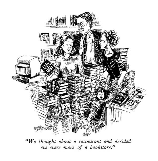 Books Art Print featuring the drawing We Thought About A Restaurant And Decided by William Hamilton