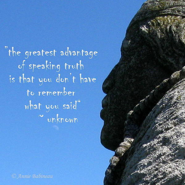 Greatest Art Print featuring the photograph Speak The Truth by Annie Babineau