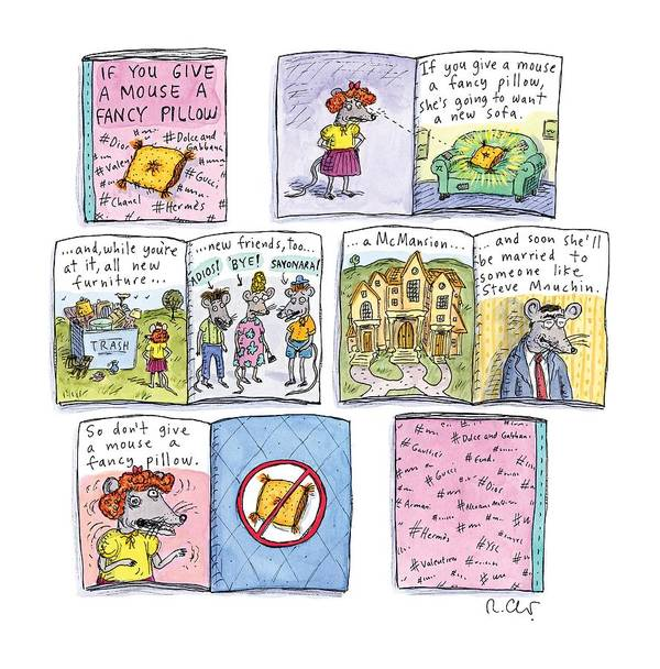 If You Give A Mouse A Fancy Pillow Art Print featuring the painting If You Give A Mouse A Fancy Pillow by Roz Chast