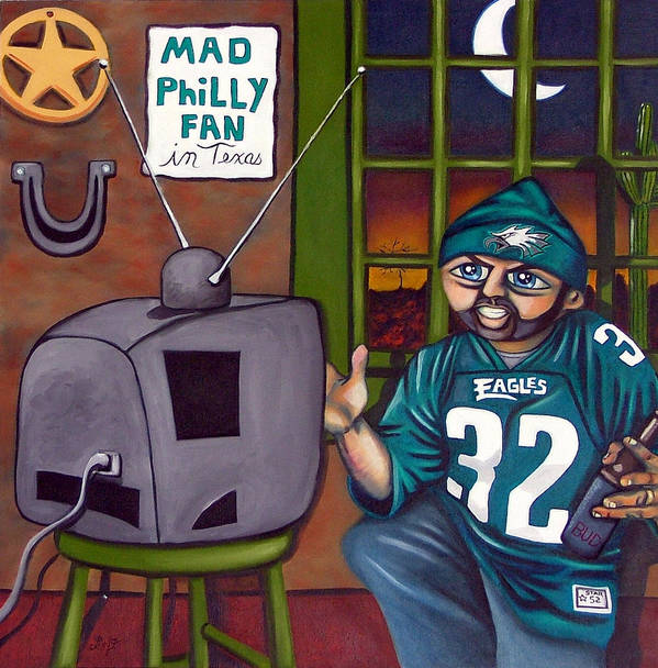 Philadelphia Art Print featuring the painting Mad Philly Fan In Texas by Elizabeth Lisy Figueroa