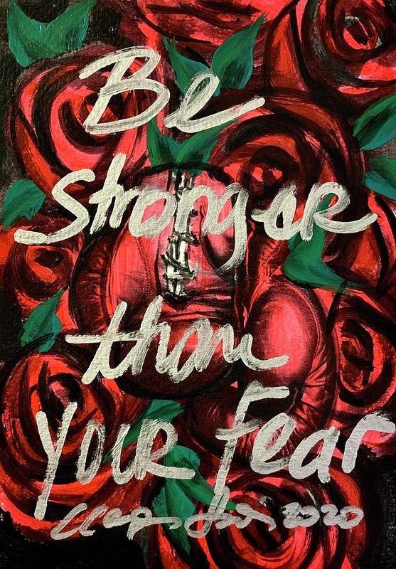 Be Stronger Than Your Fears by Clayton Singleton