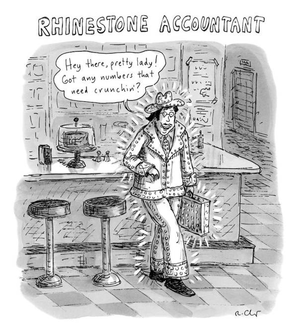 Cowboy Art Print featuring the drawing Man In A Rhinestone Suit Leans Against A Bar by Roz Chast