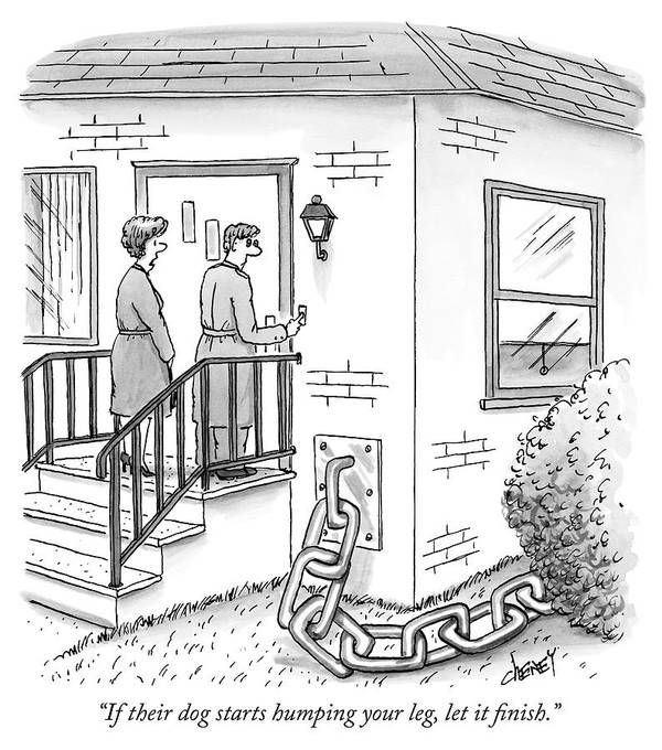 """""""if Their Dog Starts Humping Your Leg Art Print featuring the drawing A Man And Woman Ring The Bell Of A House by Tom Cheney"""