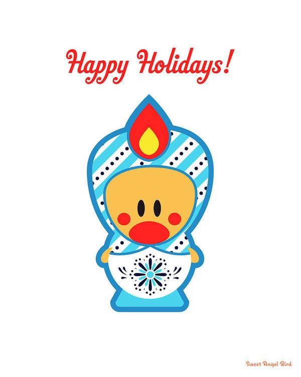 Cute Art Art Print featuring the digital art Cute Art - Happy Holidays Folk Art Sweet Angel Bird In A Nesting Doll Costume Wall Art Print by Olga Davydova