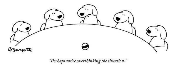 Dogs Art Print featuring the drawing Five Dogs Sitting Around A Roundtable by Charles Barsotti
