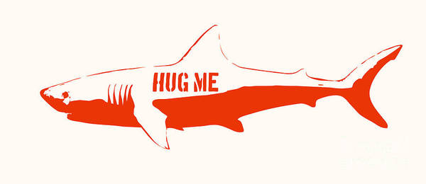 Shark Print featuring the painting Hug Me Shark by Pixel Chimp