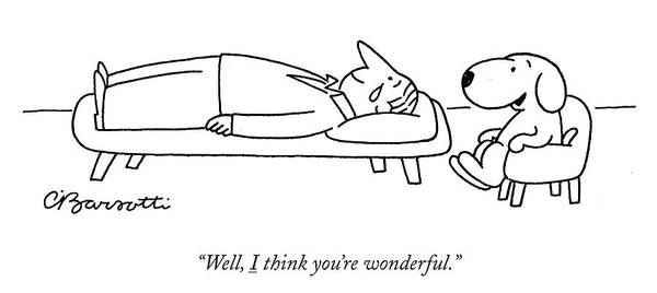 """""""well Art Print featuring the drawing I Think You Are Wonderful by Charles Barsotti"""