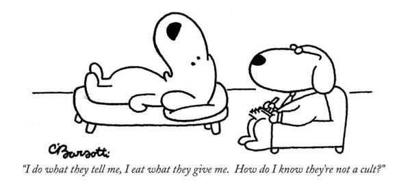 Cults Art Print featuring the drawing I Do What They Tell by Charles Barsotti