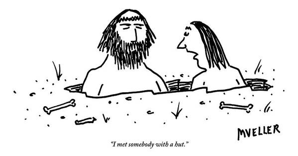 Love Sc - Breakups Art Print featuring the drawing A Cavewoman Breaks Up With A Caveman by Peter Mueller