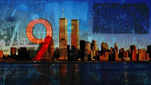 9-11 Art Print featuring the photograph 911 Never Forget by Anita Burgermeister