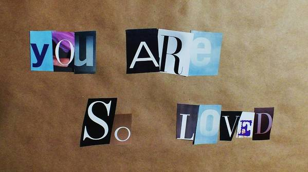 Magazine Letters Art Print featuring the photograph You Are So Loved by Anna Villarreal Garbis