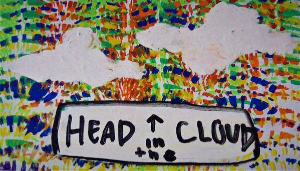 Clouds Art Print featuring the painting Head In The Clouds by Kayanna South